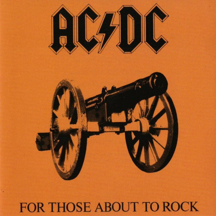 For Those About To Rock We Salute You